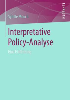 Interpretative policy-analyse - Sybille Münch